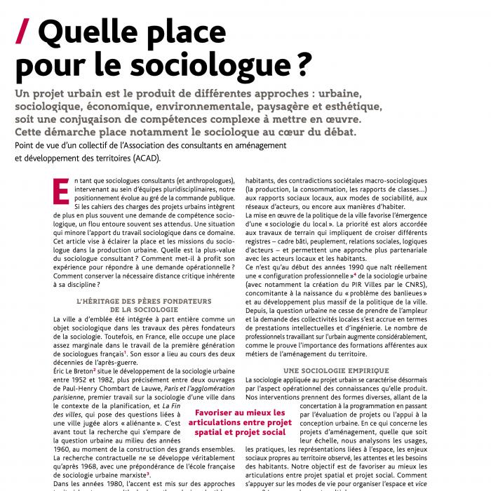 Quelle place pour le sociologue?, Urbanisme n°398 (novembre 2015), pp. 32-34